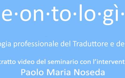 """Seminario """"La Deontologia del Traduttore e dell'Interprete"""""""